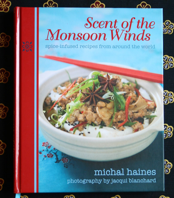 Spicy Cookbook: Scent of the Mansoon Winds by Michal Haines